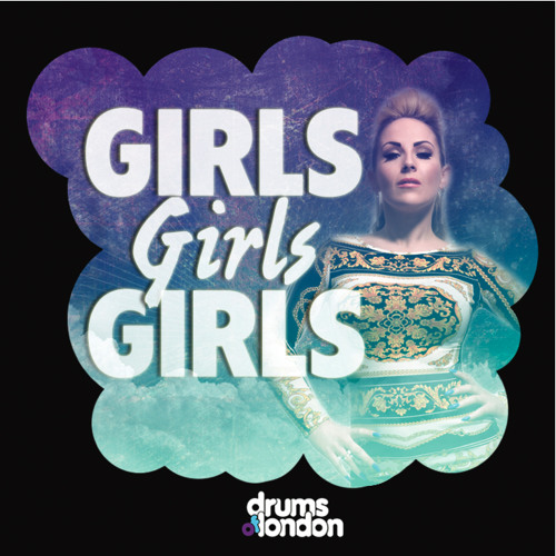 Drums Of London - Girls Girls Girls (Clip) OUT NOW!!!