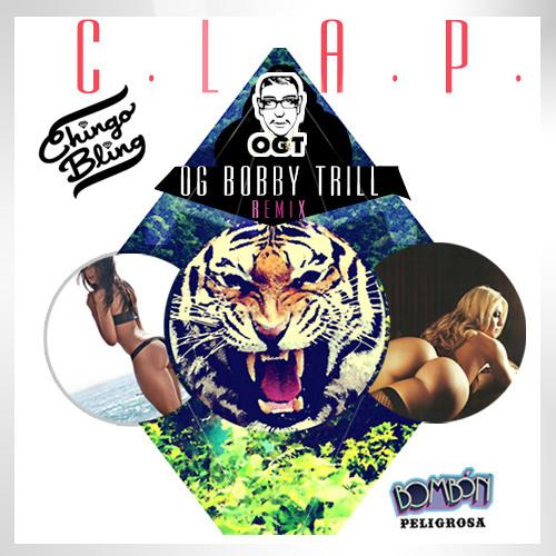 "Chingo Bling ""Clap"" OGT Remix"