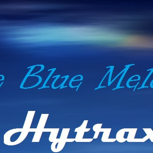 *PREVIEW* HytraxX - The Blue Melody