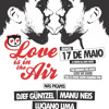 Love is in the Air @ Quinta, 17/05
