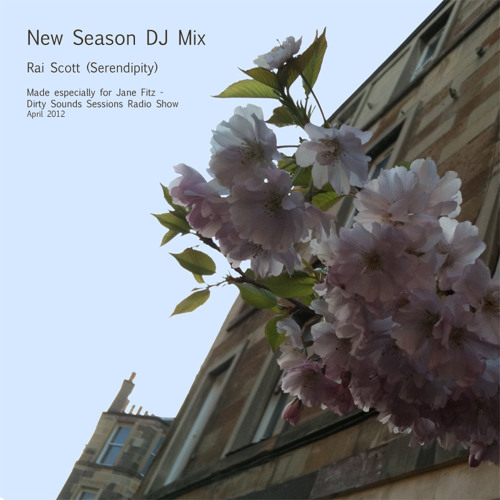 New Season Mix - made for Jane Fitz's Dirty Sounds Sessions - 14th May 2012