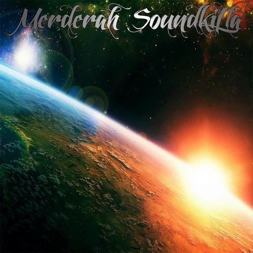 Merderah Soundkilla - Sunrise