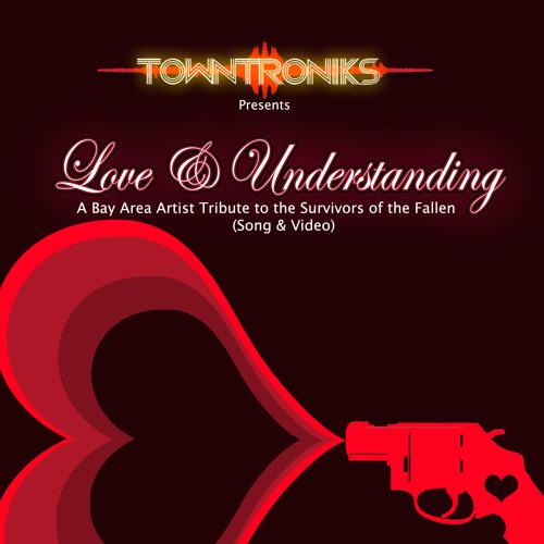 Love & Understanding (BayArea Artist Tribute To the Fallen)