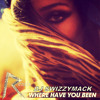 rihanna - where have you been (swizzymack remix)