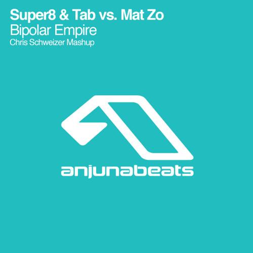 Super8 & Tab Vs. Mat Zo - Bipolar Empire (Chris Schweizer Mashup)
