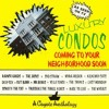 Last Roundup - Just A Little Is Enough [from Luxury Condos Coming to Your Neighborhood Soon]