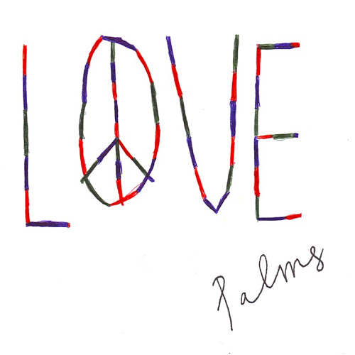 PALMS 'Love'