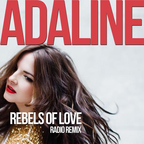 Rebels of Love (Radio Mix)