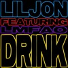 Lil Jon Ft. LMFAO - Drink (Francis Gallant Remix) *Free Download*