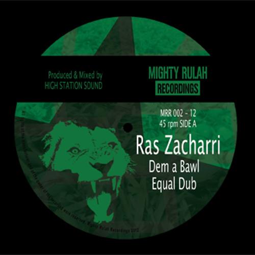 MRR002: A. Ras Zacharri - Dem a Bawl + Equal Dub