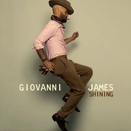 GIOVANNI JAMES- Shining