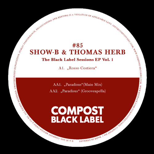 CPT394-1 | SHOW-B & Thomas Herb | Compost Black Label 85 - The Black Label Sessions EP 1