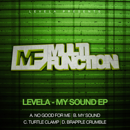 "Levela - Brapple Crumble (OUT NOW on the ""My Sound EP"")"
