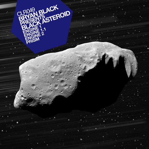 Bryan Black presents Black Asteroid - The Engine EP [CLR049]