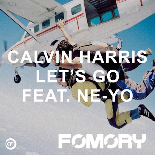 Calvin Harris ft. Ne-Yo - Let's Go (Fomory Remix)