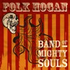 Zombie Prince FOLK HOGAN Band of Mighty Souls