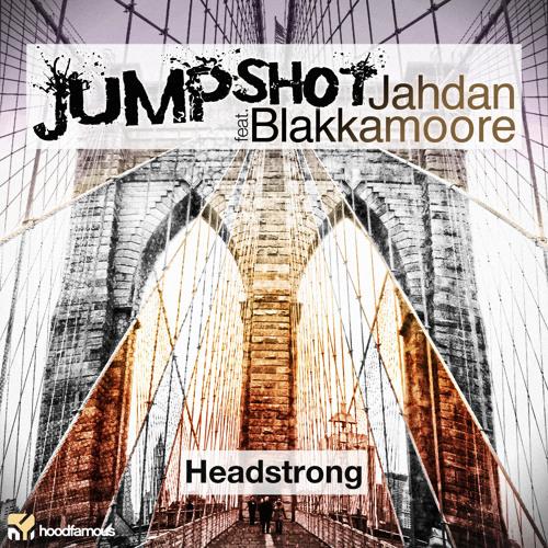 "Jumpshot - ""Headstrong"" ft. Jahdan Blakkamoore [TEASER] on Beatport Now!"