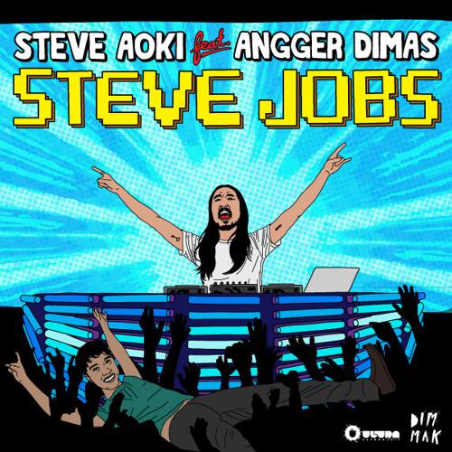 Steve Aoki - Steve Jobs ft. Angger Dimas (Mason Remix)