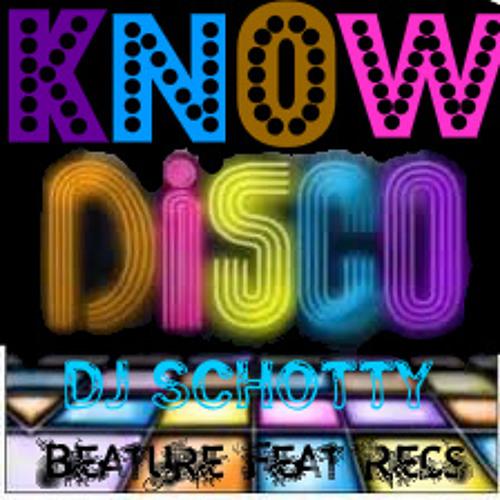 """""""Know Disco"""" dj Schotty"""