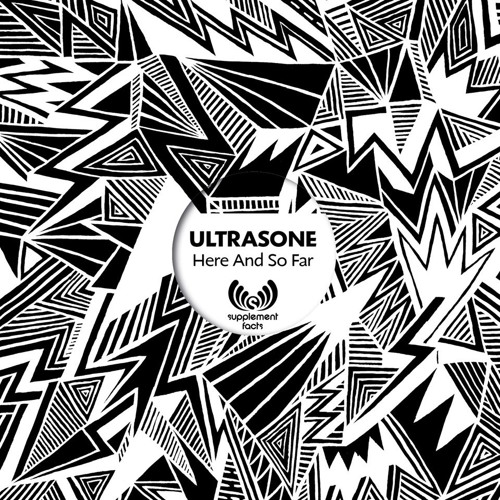 Ultrasone - Here And So Far (Supplement Facts 032)