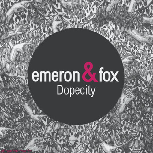 3. Emeron & Fox - Dopecity L'Equipe du Son Remix