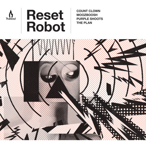 Reset Robot - Moozboosh [Truesoul]