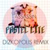 Pastel Lite - Assassin (Dizkopolis Remix)