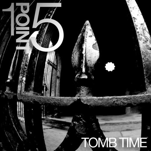 BRM 0011 | 1point5 - Tomb Time