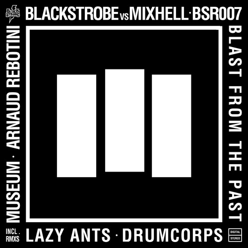 black strobe vs. mixhell - blast from the past (drumcorps remix)