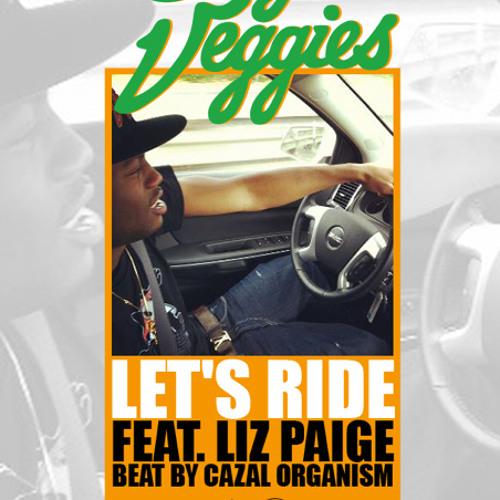 Casey Veggies - Let's Ride (feat. Liz Paige) (remixed by Cazal Organism)