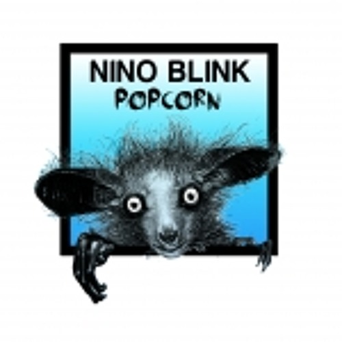 Nino Blink - Popcorn (Terry Whyte Remix)