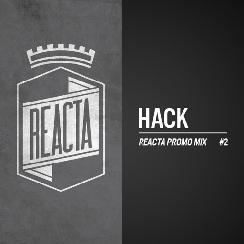 REACTA / Hack Promo Mix #2