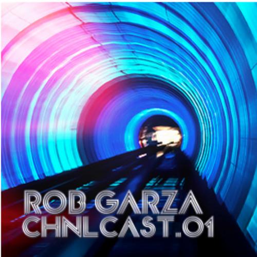 RobGarza CHNLCast.01