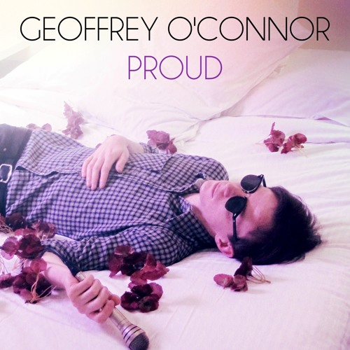 Geoffrey OConnor - Proud (Broadway Sounds Reboot)