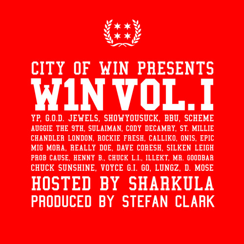 City of Win Presents: W1N Vol. I