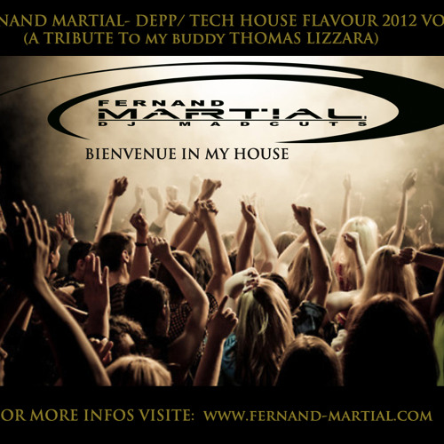 FERNAND MARTIAL -DEEP/ TECH HOUSE FLAVOUR 2012 VOL.8(Tribute to Thomas Lizzara)-FULL [FREE DOWNLOAD]