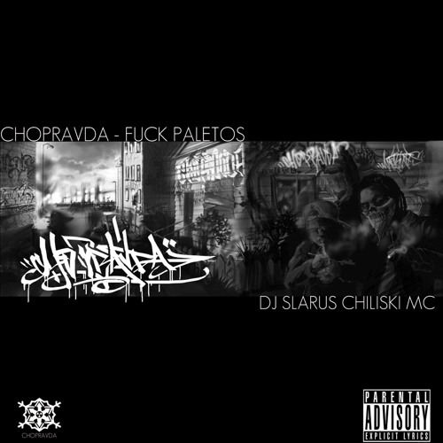 Chopravda - Fuck Paletos - Simiesco