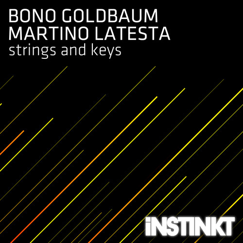 Bono Goldbaum & Martino Latesta - Strings and Keys (Millok & Lazy Bug Summer  Love Remix)