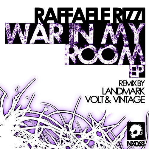 Raffaele Rizzi - War In My Room (Landmark Remix) [Neurotraxx]
