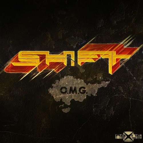 sHiFt - OMG - nexusdig011 - 5 min mix