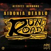 Aidonia & Deablo - Run Road (Raw)