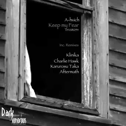 A-HVICH - Keep my fear - Aftermath (UK) -  Captive Remix - Teaser - Out Now on Dark and Sonorous