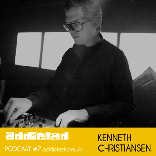 Kenneth Christiansen - Addicted Podcast #7