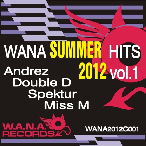WANA SUMMER HITS 2012 VOL. 1 (WANA2012C001)