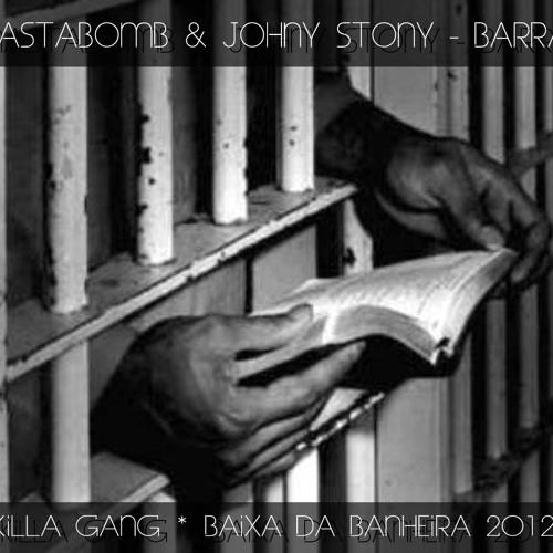 MastaBomb & Johny Stony  - Barras  (Prod. Paradigma)