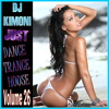 Dj Kimoni Just Dance House Trance Volume 26 (1 CD) (Indoor Outdoor Pool Party) 5-16-12.mp3