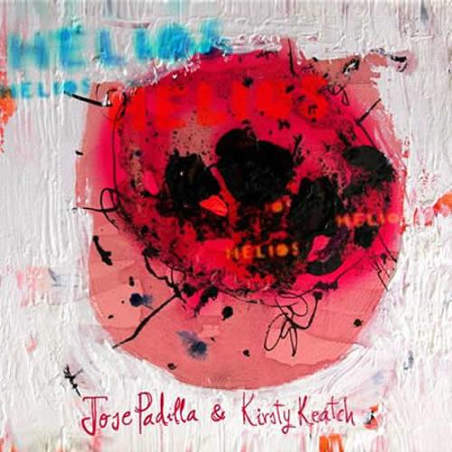 Helios - Jose Padilla & Kirsty Keatch - Ioan Gamboa Remix