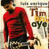 Luis Enrique - Asi llegaste tu (Disco Timbalaye - 1999)