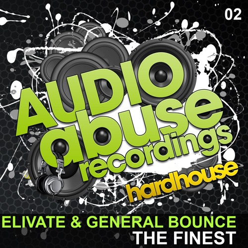 Elivate & General Bounce - The Finest - OUT NOW