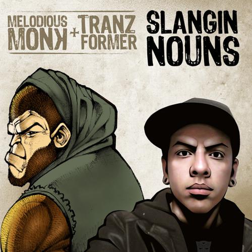 Noun4Noun (High Shool) melodious monk x tranzformer (slangin nouns)